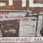 leipzigtrip – teil 2 – südvorstadt, karli, shopping, kultur & trödel